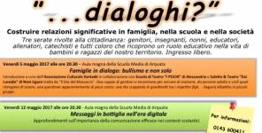 """""""...dialoghi?!"""" - Progetto di sensibilizzazione rispetto ai fenomeni di bullismo e cyberbullismo e di  comunicazione efficace tra famiglia scuola e territorio"""